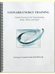Leonard Energy Training - Gentle Exercises for Transforming Body, Mind, and Spir
