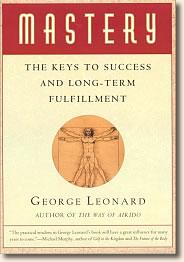 """Mastery"" by, George Leonard"